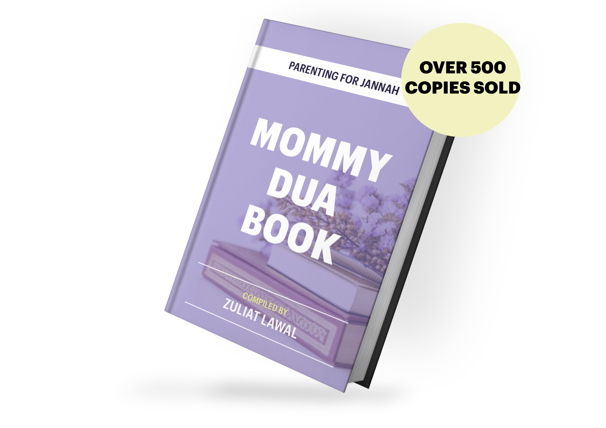 An ebook mockup of The Mommy Dua Book which uses the names of Allah to make duas for children